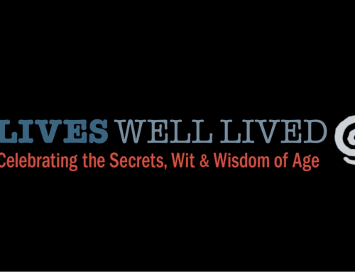 Lives Well Lived – Shown this month on your PBS station